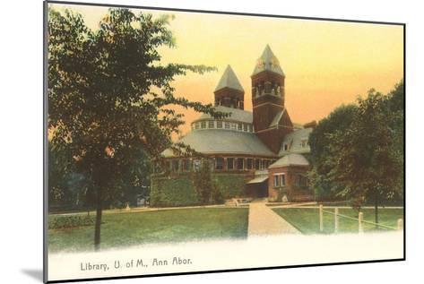 University Library, Ann Arbor, Michigan--Mounted Art Print