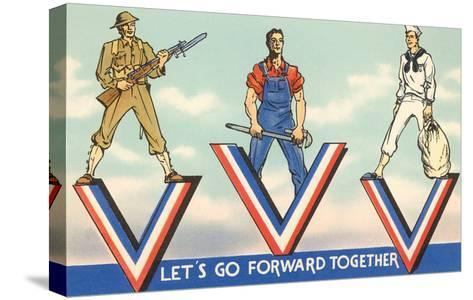 Let's Go Forward Together--Stretched Canvas Print