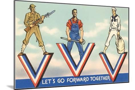 Let's Go Forward Together--Mounted Art Print