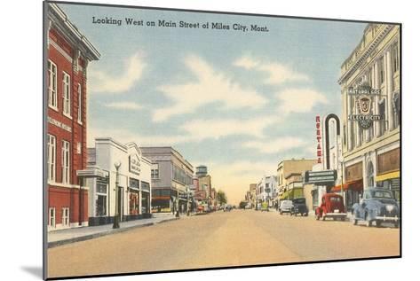 Main Street, Miles City, Montana--Mounted Art Print