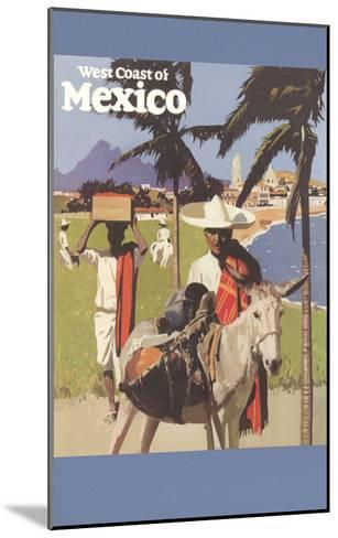 Travel Poster for West Coast of Mexico--Mounted Art Print