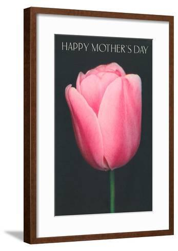 Happy Mothers Day, Pink Tulip--Framed Art Print