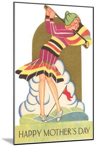 Happy Mothers Day, Lady Golfer--Mounted Art Print