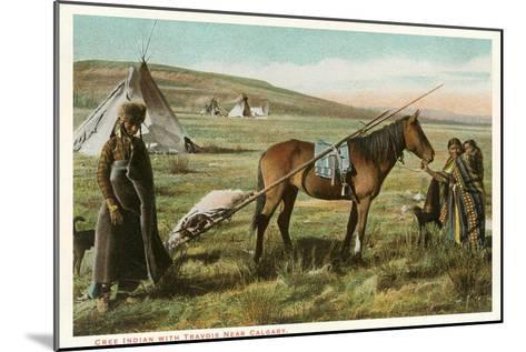 Cree Indian with Travois--Mounted Art Print