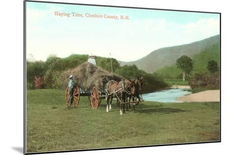 Haying Time, Cheshire County, New Hampshire--Mounted Art Print