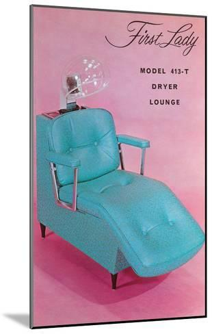 Lounge Chair for Hair Dryer--Mounted Art Print