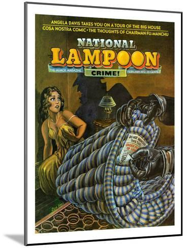 National Lampoon, February 1972 - Crime! Don Not Remove Under Penalty of Law--Mounted Art Print