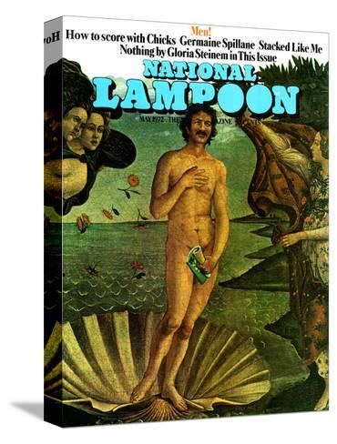 National Lampoon, May 1972 - Venus as a Man, How to Score with Chicks--Stretched Canvas Print
