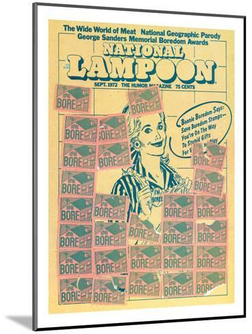 National Lampoon, September 1972 - Bonnie Boredom Says: Save Boredom Stamps--Mounted Art Print