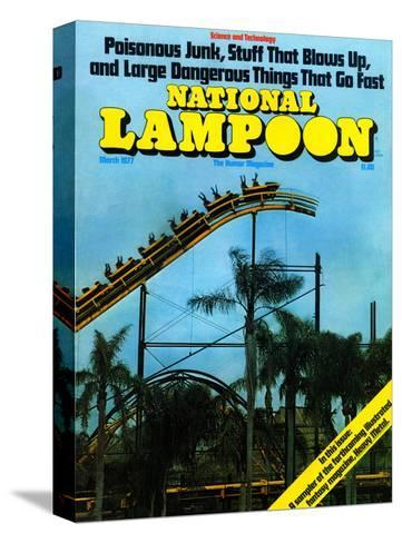 National Lampoon, March 1977 - Rollercoaster: Large Dangerous Things That Go Fast--Stretched Canvas Print