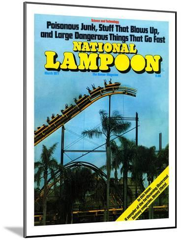 National Lampoon, March 1977 - Rollercoaster: Large Dangerous Things That Go Fast--Mounted Art Print