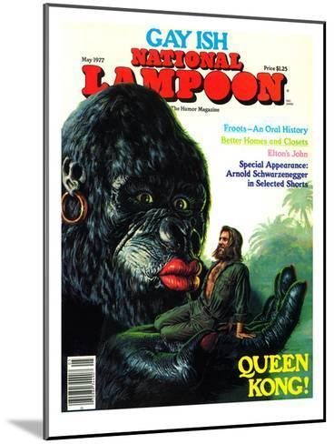 National Lampoon, May 1977 - Gay Ish, Queen Kong--Mounted Art Print