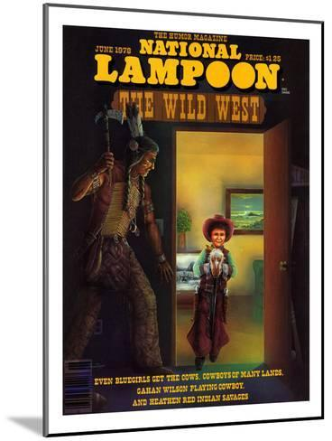 National Lampoon, June 1978 - The Wild West--Mounted Art Print