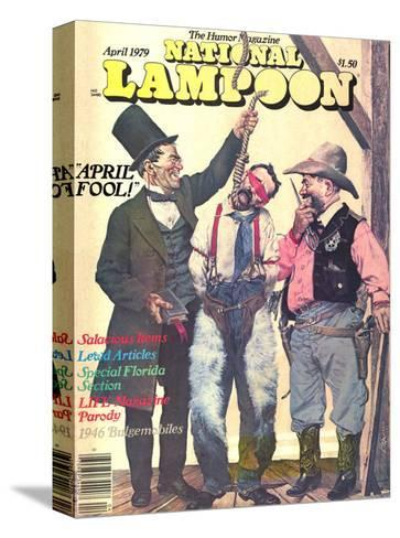 National Lampoon, April 1979 - April Fool--Stretched Canvas Print