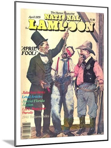 National Lampoon, April 1979 - April Fool--Mounted Art Print