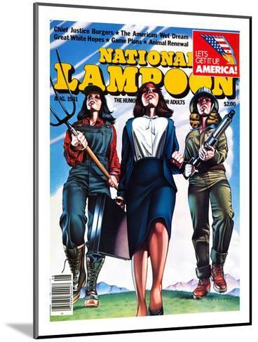National Lampoon, August 1981 - The American Wet Dream: Women with Power--Mounted Art Print