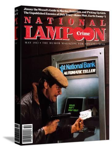 National Lampoon, May 1982 - Crime: Robbing The ATM--Stretched Canvas Print