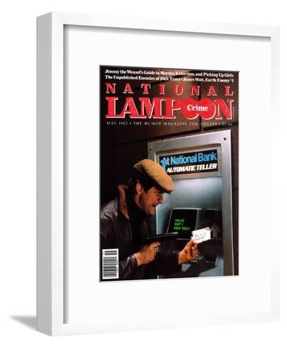 National Lampoon, May 1982 - Crime: Robbing The ATM--Framed Art Print