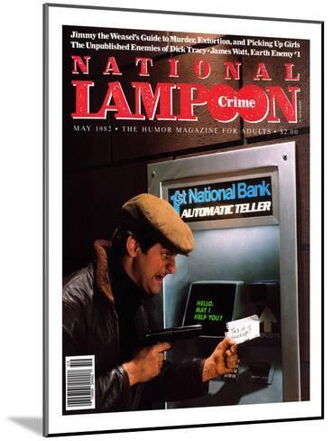 National Lampoon, May 1982 - Crime: Robbing The ATM--Mounted Art Print