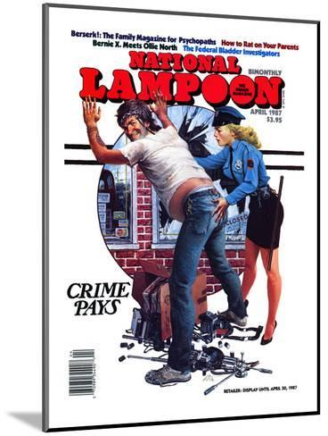 National Lampoon, April 1987 - Crime Pays--Mounted Art Print