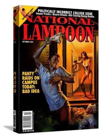 National Lampoon, October 1991 - Panty Raids on Campus Today: Bad Idea--Stretched Canvas Print