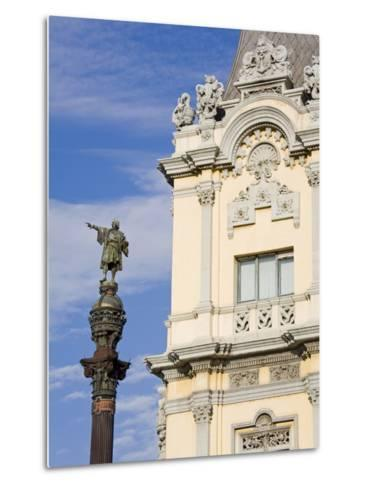 Port Building and Columbus Monument, Port Vell District, Barcelona, Catalonia, Spain, Europe-Richard Cummins-Metal Print
