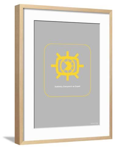 Suddenly Everyone Is An Expert-NaxArt-Framed Art Print