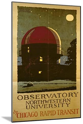Observatory Northwestern University, Poster for the Chicago Rapid Transit Company, USA, 1925-Wallace Swanson-Mounted Giclee Print