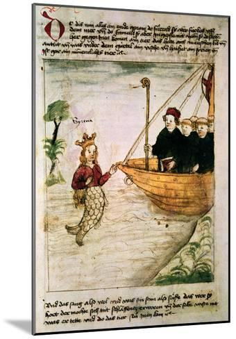 St. Brendan and a Siren, from the German Translation of 'Navigatio Sancti Brendani Abbatis', C.1476-German-Mounted Giclee Print