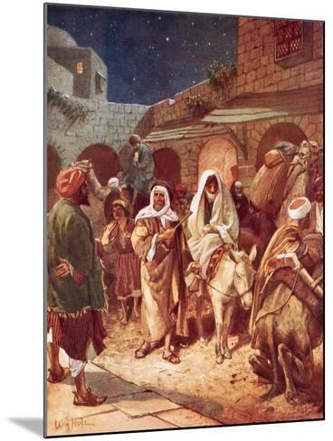 Joseph and Mary Arrive at Bethlehem, But Find There Is No Room for Them at the Inn-William Brassey Hole-Mounted Giclee Print