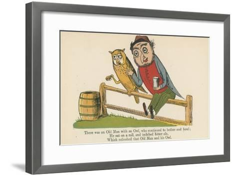 There Was an Old Man with an Owl, Who Continued to Bother and Howl-Edward Lear-Framed Art Print