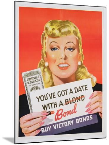 You'Ve Got a Date with a Bond', Poster Advertising Victory Bonds (Colour Litho)- Canadian-Mounted Giclee Print