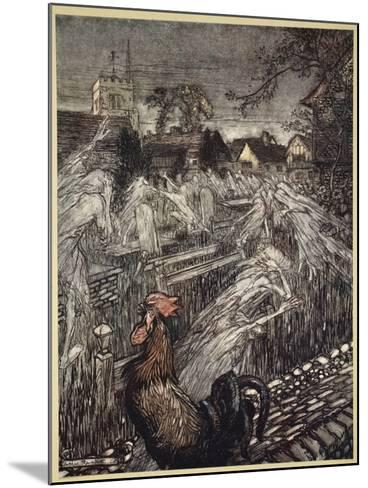 ..Ghosts, Wandering Here and There, Troop Home to Churchyards-Arthur Rackham-Mounted Giclee Print