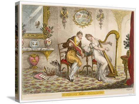 Harmony before Matrimony', Published 1805 (Coloured Engraving)-James Gillray-Stretched Canvas Print