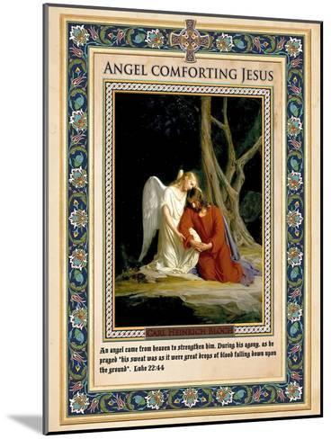 Gethsemane: Angel Comforting Jesus-Carl Bloch-Mounted Giclee Print