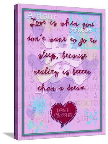 Love Is When You Don'T Want to Go to Sleep-Cathy Cute-Stretched Canvas Print