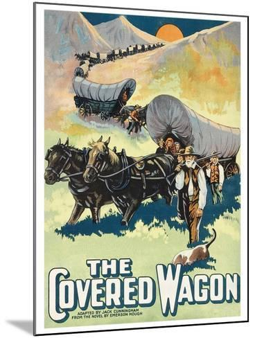 The Covered Wagon--Mounted Art Print