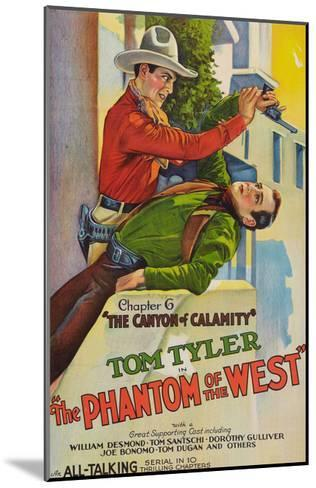 The Phantom of the West - Canyon of Calamity--Mounted Art Print
