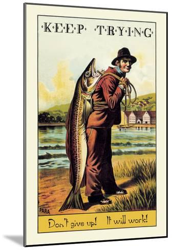 Keep Trying-Wilbur Pierce-Mounted Art Print