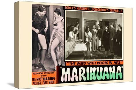 Marihuana: the Weed with Roots in Hell--Stretched Canvas Print