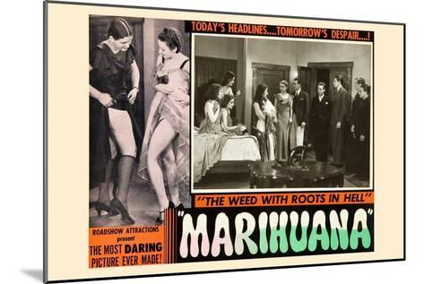 Marihuana: the Weed with Roots in Hell--Mounted Art Print