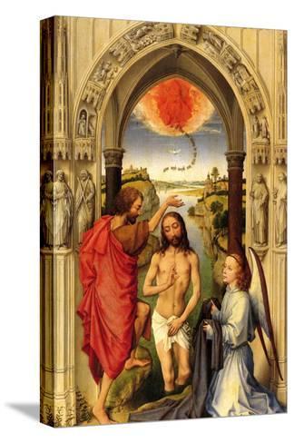 Baptism of Christ-Rogier van der Weyden-Stretched Canvas Print