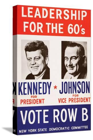 Leadership for the 60's - Vote Row B-New York State Democtratic Committee-Stretched Canvas Print