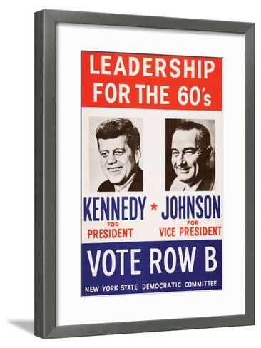 Leadership for the 60's - Vote Row B-New York State Democtratic Committee-Framed Art Print