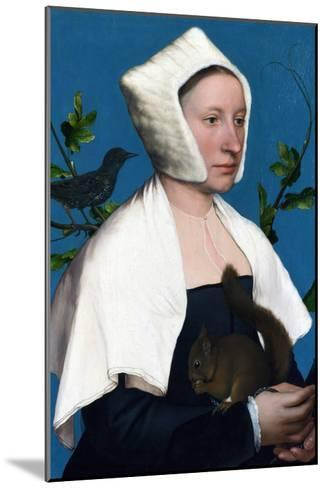 Portrait of a Lady with a Squirrel and a Starling-Hans Holbein the Younger-Mounted Art Print
