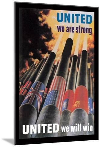 United We are Strong, United We Will Win--Mounted Art Print