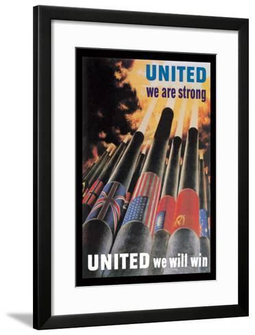 United We are Strong, United We Will Win--Framed Art Print