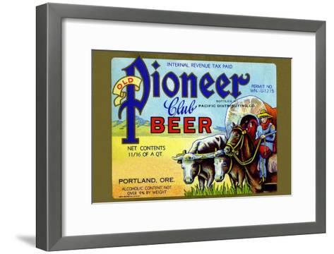 Old Pioneer Club Beer--Framed Art Print