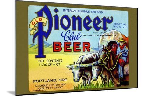 Old Pioneer Club Beer--Mounted Art Print