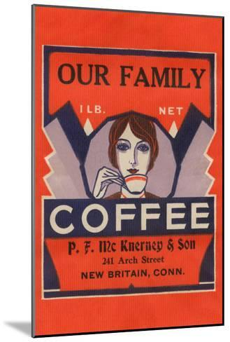 Our Family Coffee--Mounted Art Print